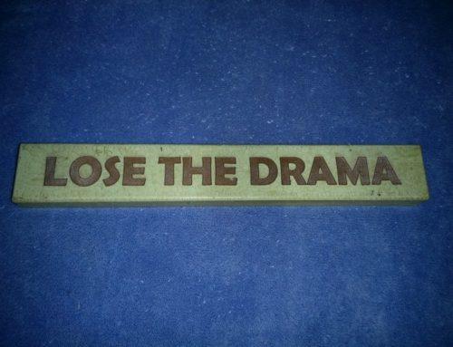 Lose the Drama